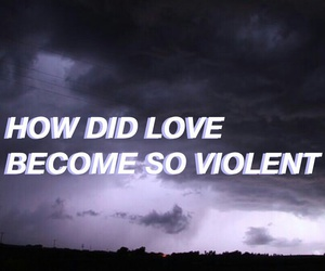 quote, love, and violent image