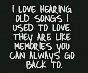 memories, music, and quotes image