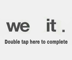 it, we, and double tap image