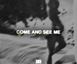 song, partynextdoor, and come and see me image