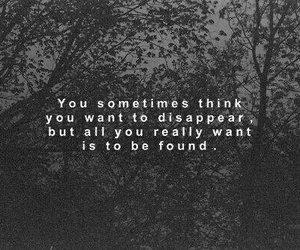 quotes, found, and disappear image