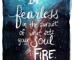 fearless, quote, and inspiration image