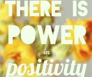 positivity, quote, and quotes image