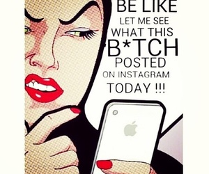 bitch, haters, and instagram image