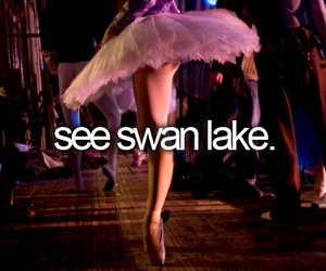 ballet, swan lake, and bucket list image