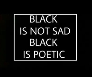 black, poetic, and all black image