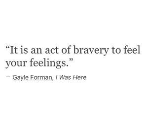 quote, feel, and bravery image