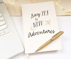 adventure, yes, and quotes image