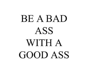 bad ass, do it, and life image