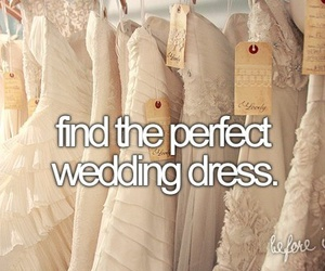 wedding, before i die, and dress image