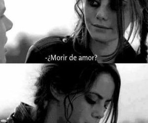 love, die, and frases image