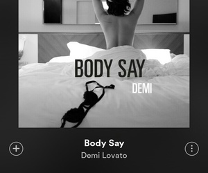demi lovato, body say, and song image
