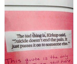 quotes, suicide, and pain image
