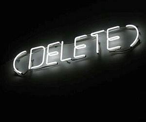 delete, light, and neon image