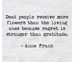 quotes, flowers, and anne frank image