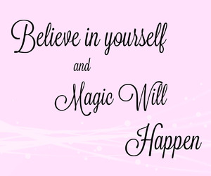 believe, empowerment, and magic image