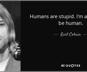nirvana, kurt cobain, and quote image