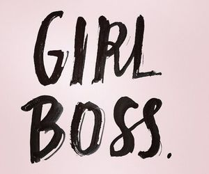 girl, quotes, and boss image
