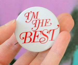 pin, i'm the best, and words image