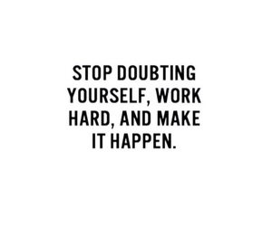 doubt, quote, and make it happen image
