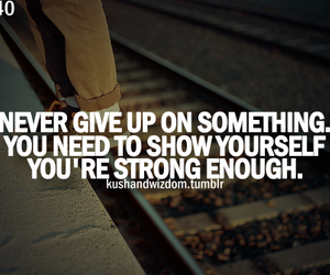 never give up and strong image