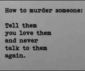love, murder, and quotes image