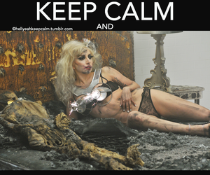 keep calm and Lady gaga image