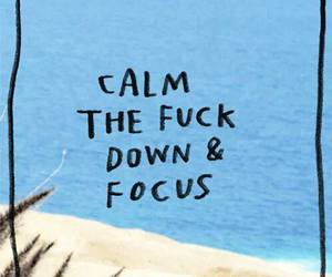 calm down, focus, and happy image