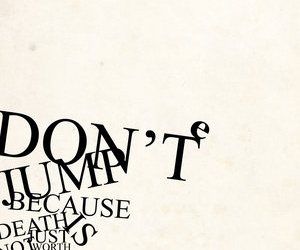 quote, suicide, and don't jump image