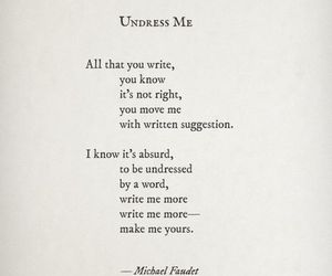 poem, quotes, and undress me image