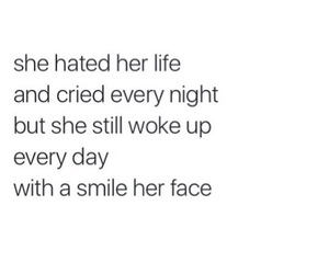 fake smile, life, and strong image