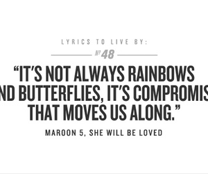 maroon 5, quote, and she will be loved image