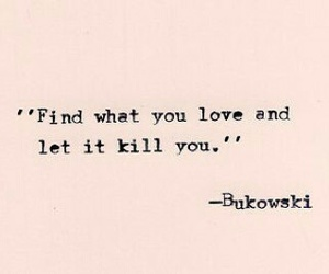 quotes, love, and Bukowski image