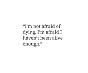 quotes, life, and alive image