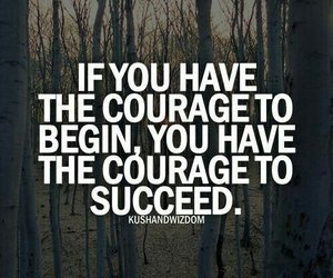 quotes, courage, and motivation image