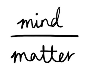 quote, mind, and matter image