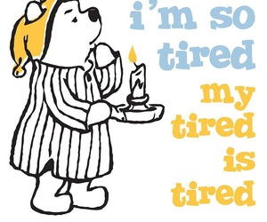 winnie the pooh, disney, and tired image