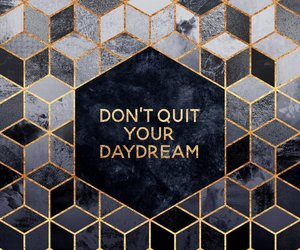 quotes, inspiration, and daydream image