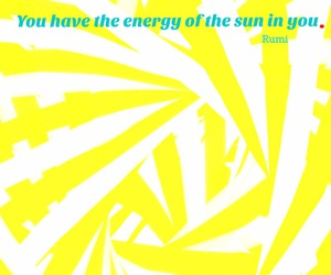 energy, Rumi, and sun image