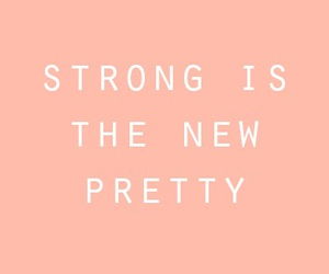 quotes, strong, and pretty image