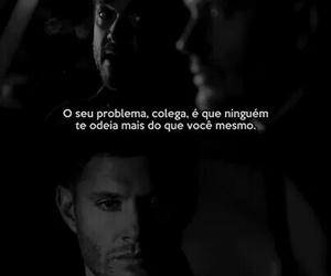 dean winchester, hate, and brazilian quotes image
