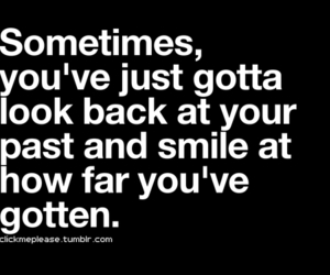 smile, quote, and past image