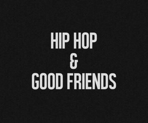 hip hop, friends, and music image