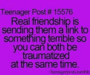 true, teenager post, and friendship image