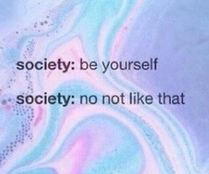 society, quotes, and grunge image