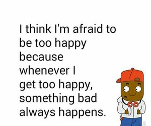 afraid, happiness, and true story image
