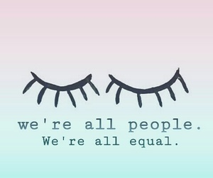 people, equally, and love image