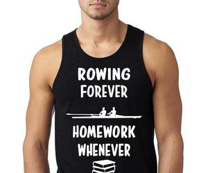 forever, homework, and rowing image
