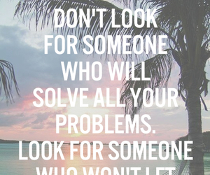 quotes, boyfriend, and problems image