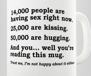 quote, funny, and mug image